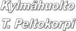 Kylmähuolto T. Peltokorpi